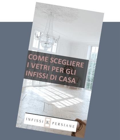 Come scegliere i vetri per gli infissi di casa | COPERTINA GUIDA